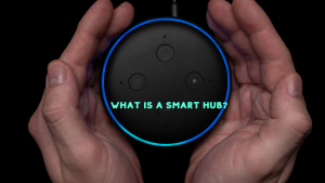 WHAT IS A SMART HUB